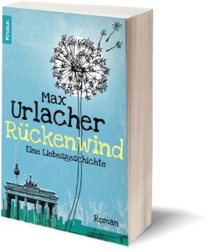 Max Urlacher - Rückenwind - Eine Liebesgeschichte